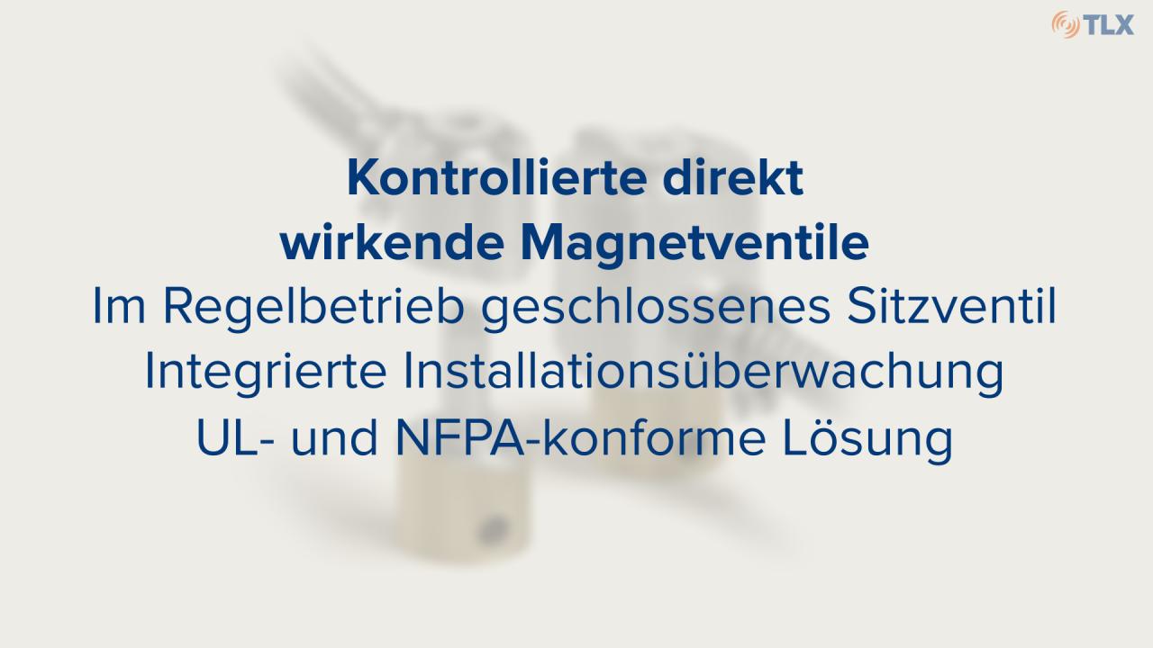 Sehen Sie, wie unsere überwachten direkt wirkenden Magnetventil-Antriebe funktionieren und erfahren Sie mehr über ihre spezifischen Merkmale.